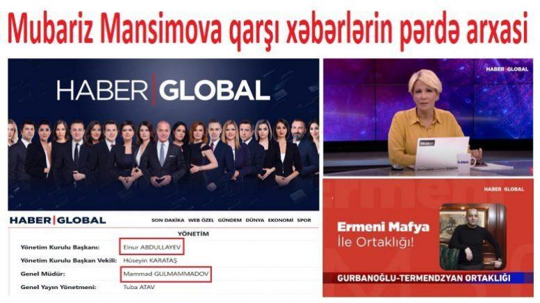 Mubariz Mənsimovun «ermeni ortaklık» xəbərlərini yayan Haber Globalın sapı özümüzden olan baltaları